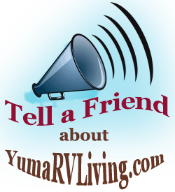 Tell your Friends all about Yuma RV Living in Yuma, AZ